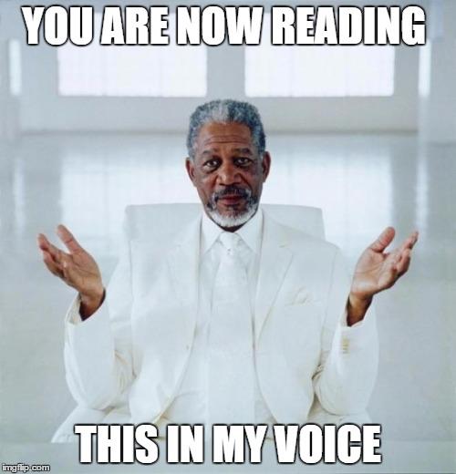 Freeman voice over