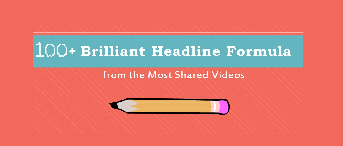 100+ brilliant Headline formula