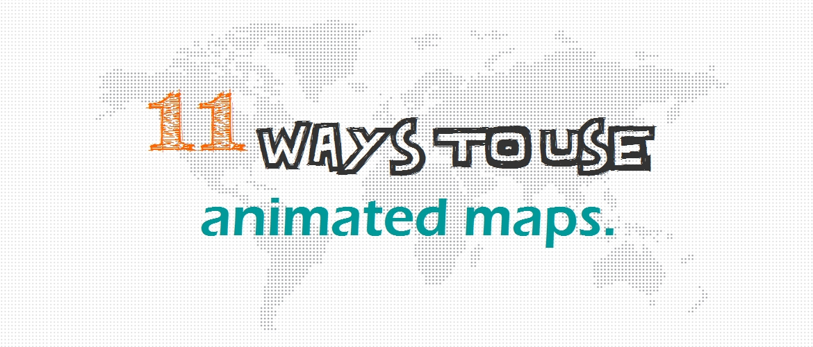 11 ways to use animated maps