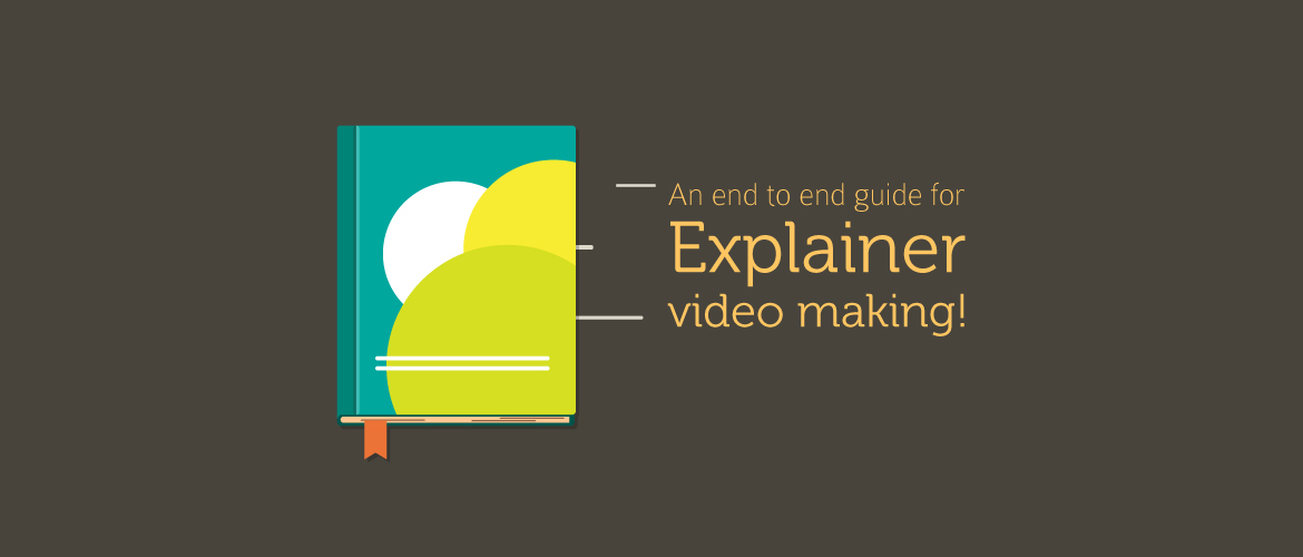 Guide for making an awesome Explainer Video