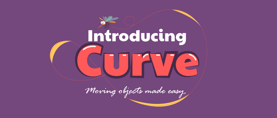 Introducing Curve Animation - Moving objects made easy