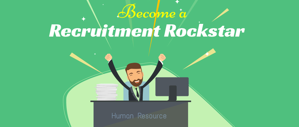 become a recruitment rockstar
