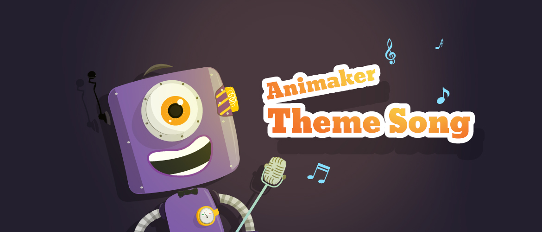 Animaker Theme Song