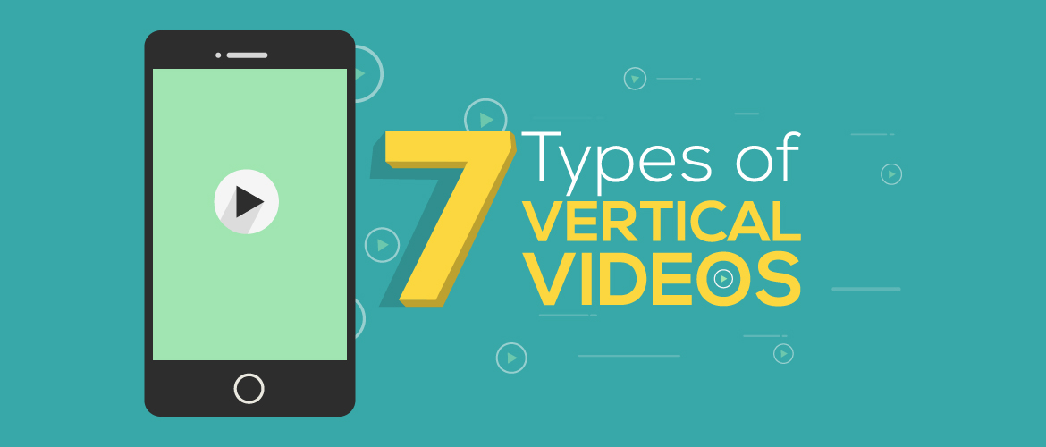 Types of Vertical Videos