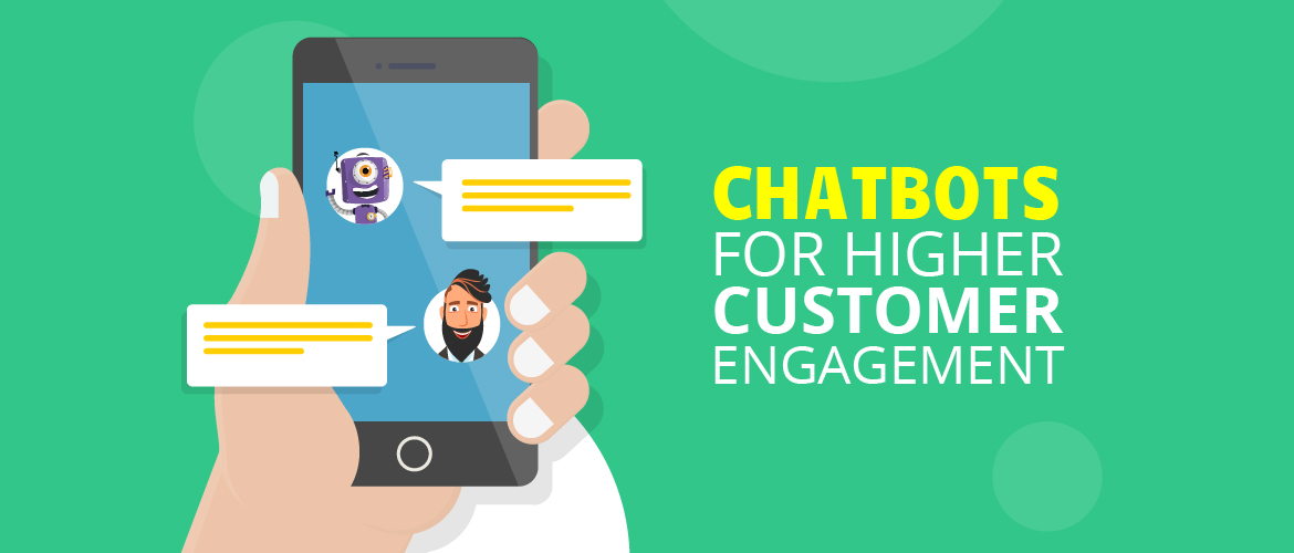 Chatbots for higher user engagement