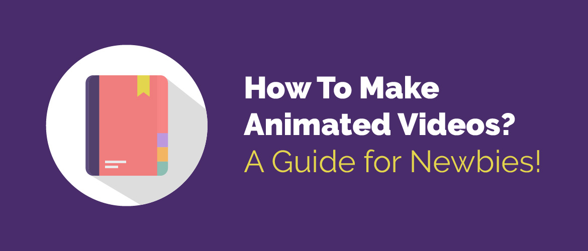 Animaker-Animated-Video-Guide