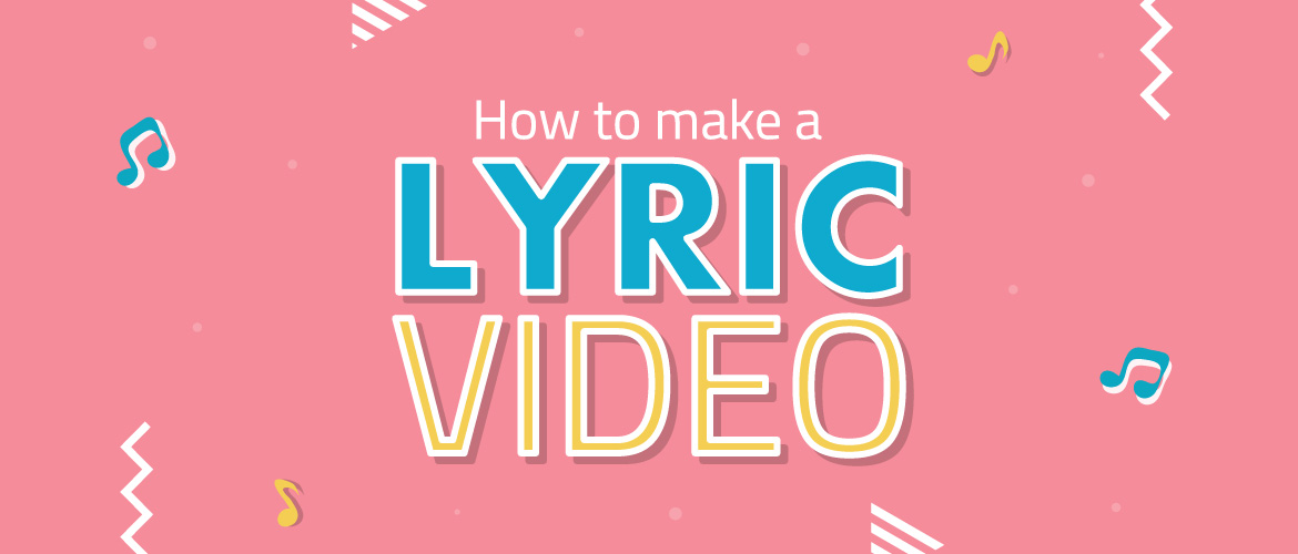 How To Make A Lyric Video In Less Than 15 Minutes Video Making And Marketing Blog