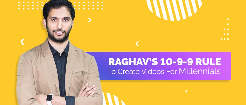 Raghav 10-9-9 RULE