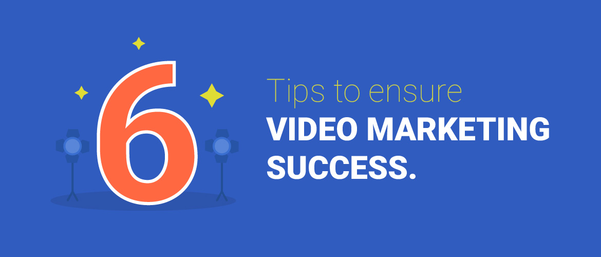 Video marketing Tips