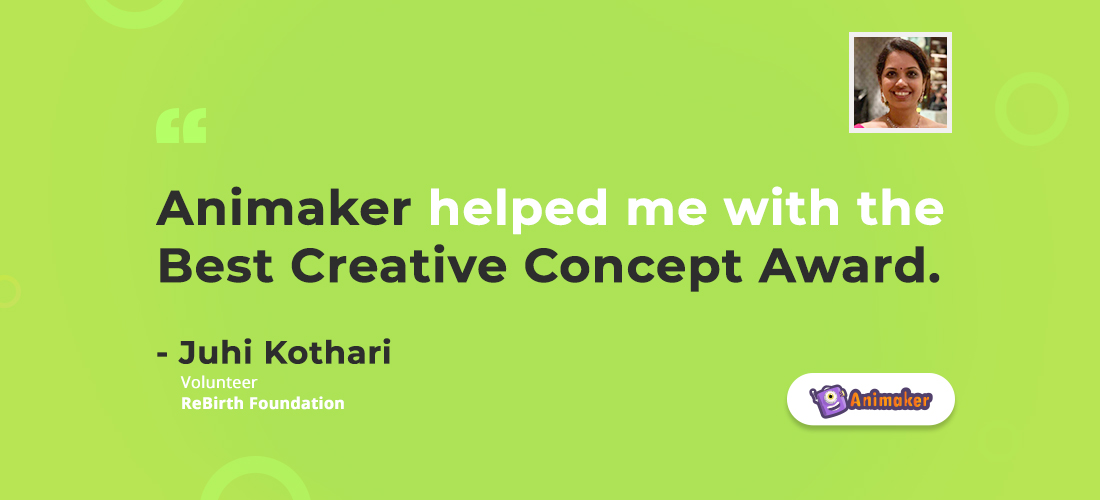 Animaker helped me win Creative Concept Award