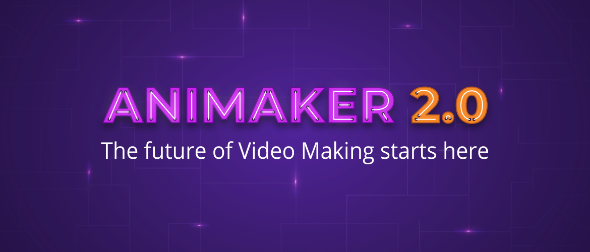 Animaker 2.0 Launch-02