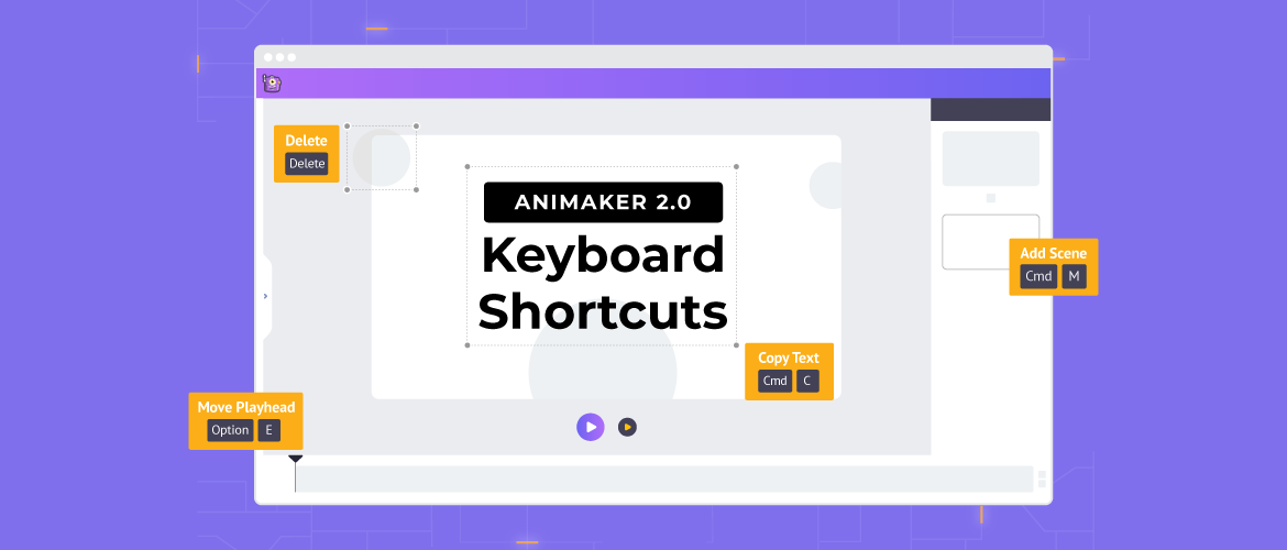 Animaker 2.0 Keyboard Shortcuts
