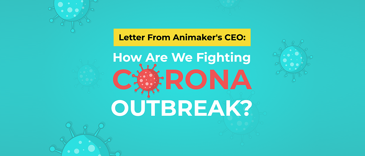 Letter from Animaker CEO on Corona outbreak