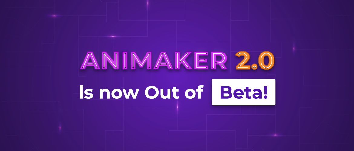 Animaker 2.0 Out of beta