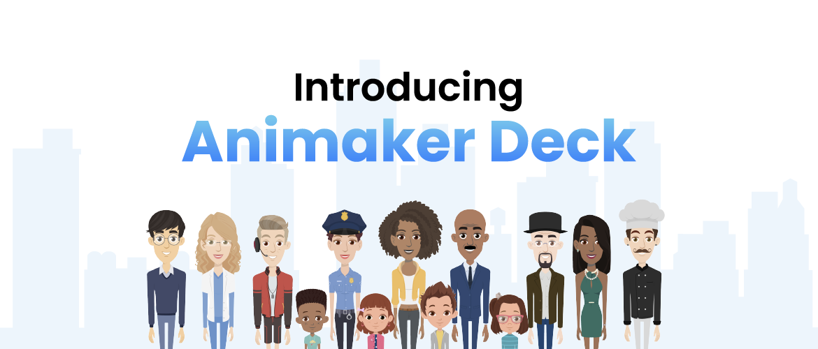 Introducing Animaker Deck