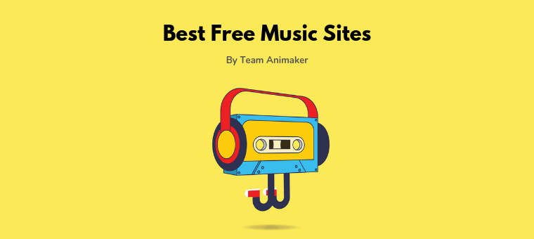 11 Best Royalty Free Music Sites For Your Amazing Videos Animaker