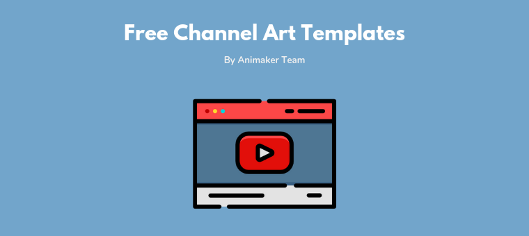 30 Free Youtube Channel Art Templates Customize And Download Animaker