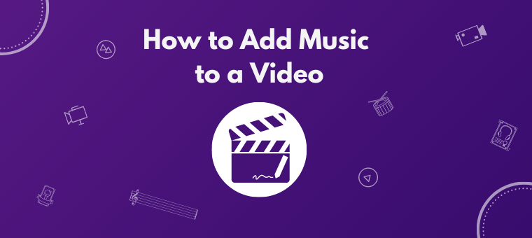 How to add music to a video
