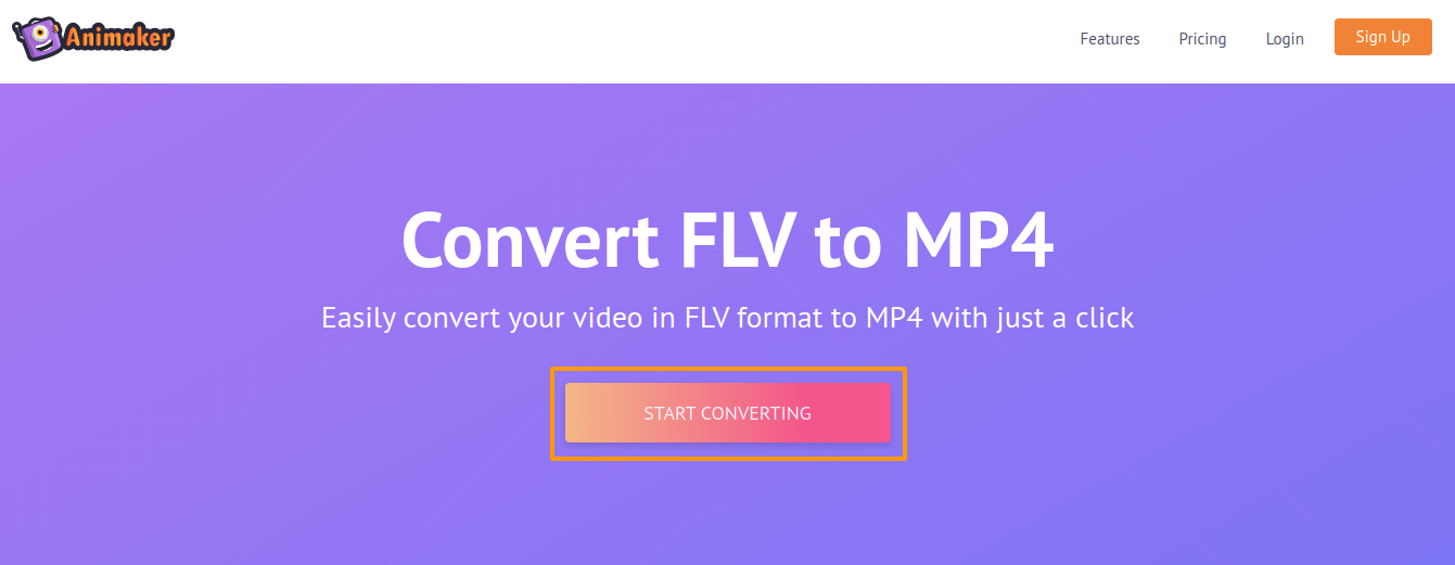 Open animaker flv to mp4 converter and click start converting 1