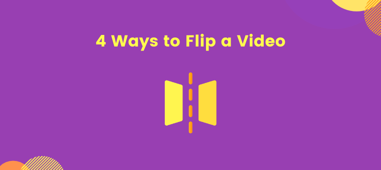 How to flip a video