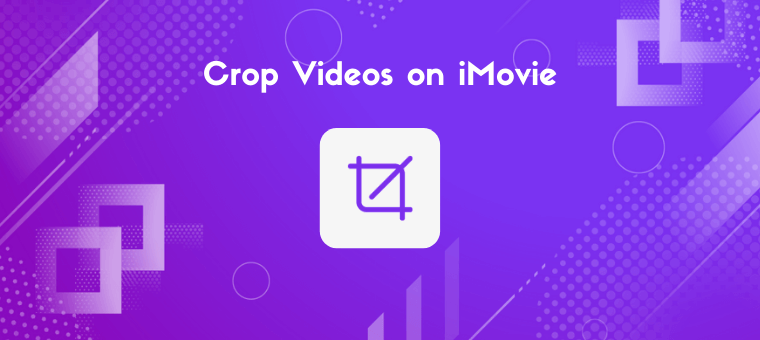 How to Crop a Video on iMovie (With Pictures)