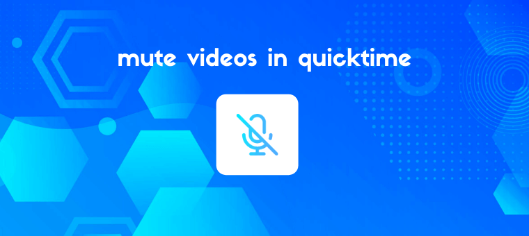 Remove Audio from Video in QuickTime (Step by Step)