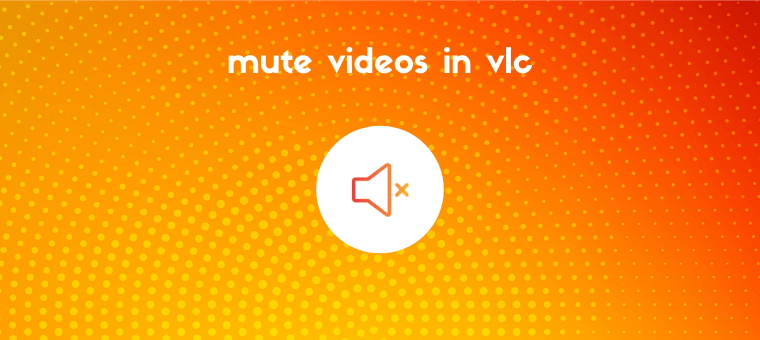 remove audio from video in vlc
