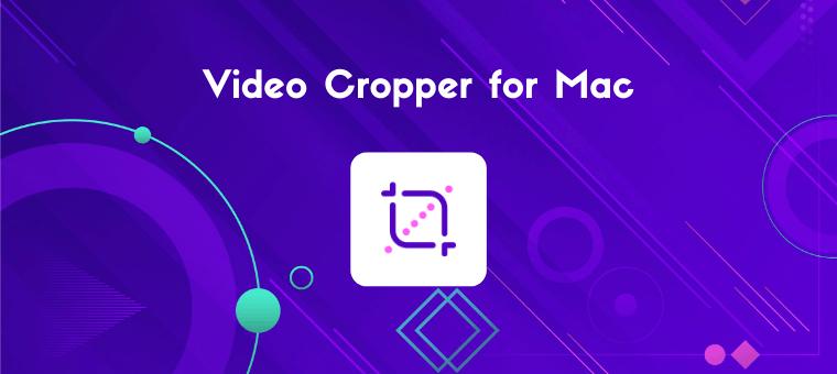 video cropper for mac