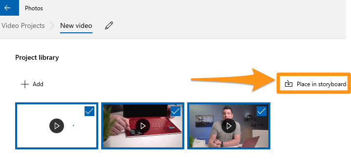 select the video clips you want to merge and click place in the storyboard