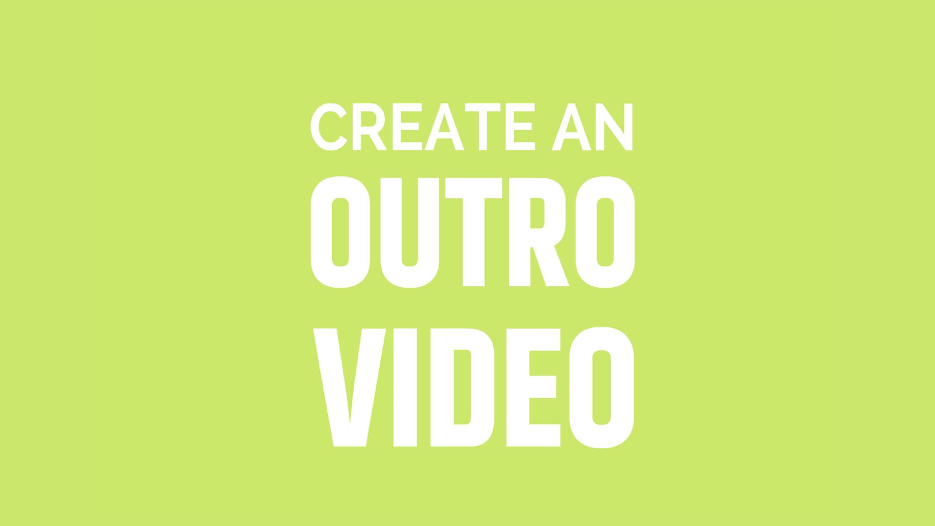 Outro Video Maker | Animaker