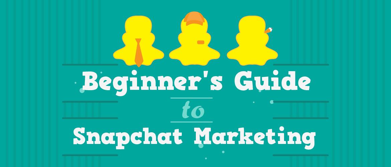 snapchat marketing for beginners